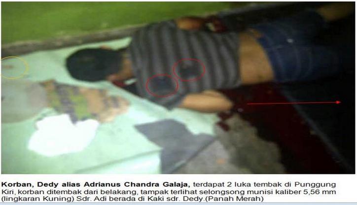 Korban, Dedy alias Adrianus Chandra Galaja, terdapat 2 luka tembak di